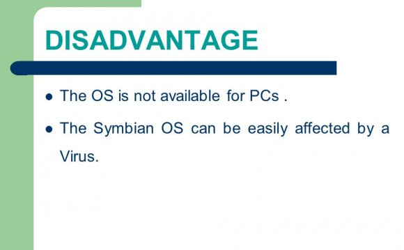 Disadvantages of Symbian OS